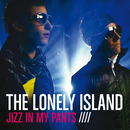 Jizz In My Pants/The Lonely Island