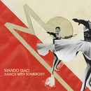 Dance With Somebody/Mando Diao