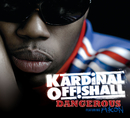 Dangerous (New International Version)/Kardinal Offishall