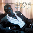 Holla Holla (feat. T-Pain)/Akon