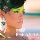 Rehab (International)/Rihanna