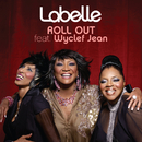 Roll Out (feat. Wyclef Jean)/LaBelle