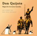 Don Quijote/Miguel de Cervantes Saavedra