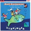 Elbkinder/Rolf Zuckowski und seine Freunde
