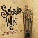 A Throw-Away Letter/Sebastian Wijk
