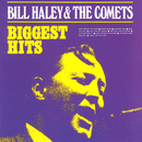 Biggest Hits/Bill Haley & His Comets