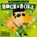 An Irishman Invented Rock and Roll/Corrigan Brothers