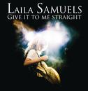 Give it to me straight (e-single)/Laila Samuels