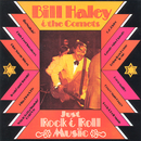 Just Rock & Roll Music/Bill Haley & His Comets