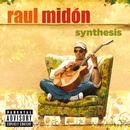 RAUL MIDON/SYNTHESIS/Raul Midón