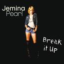 Break It Up/Jemina Pearl