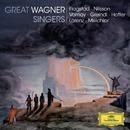 Great Wagner Singers/Kirsten Flagstad, Birgit Nilsson, Astrid Varnay, Max Lorenz, Lauritz Melchior, Hans Hotter, Josef Greindl
