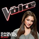 Blow (The Voice Performance)/Raquel Castro