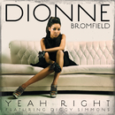 Yeah Right (feat. Diggy Simmons)/Dionne Bromfield