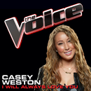 I Will Always Love You (The Voice Performance)/Casey Weston