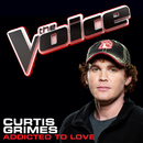 Addicted To Love (The Voice Performance)/Curtis Grimes