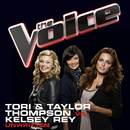 Unwritten (The Voice Performance)/Tori & Taylor Thompson, Kelsey Rey