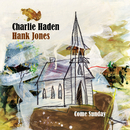 Come Sunday - Japanese Version/Charlie Haden, Hank Jones
