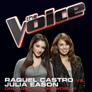 Only Girl (In the World) (The Voice Performance)/Raquel Castro, Julia Eason