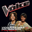 F**kin' Perfect (The Voice Performance)/Vicci Martinez, Niki Dawson