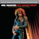 Hot August Night/Neil Diamond