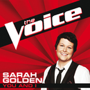 You And I (The Voice Performance)/Sarah Golden
