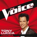 Trouble (The Voice Performance)/Tony Lucca