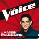 Find Your Love (The Voice Performance)/James Massone