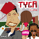 Faded (feat. Lil Wayne)/Tyga