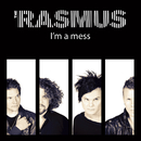 I´m a mess/The Rasmus