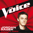 Chicken Fried (The Voice Performance)/Jordan Rager