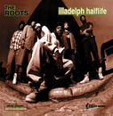 Illadelph Halflife/The Roots