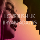 Tonight In Babylon (feat. Bryan Adams)/Loverush UK!