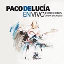 En Vivo - Conciertos Live In Spain 2010/Paco De Lucía