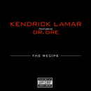 The Recipe (feat. Dr. Dre)/Kendrick Lamar