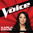 Easy (The Voice Performance)/Karla Davis