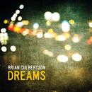 Dreams/Brian Culbertson
