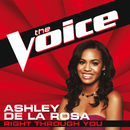 Right Through You (The Voice Performance)/Ashley De La Rosa