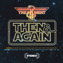 Then And Again EP/The Treatment