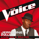 Livin' On A Prayer (The Voice Performance)/Jermaine Paul