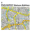 Words And Music By Saint Etienne/Saint Etienne