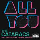 All You (feat. Waka Flocka Flame, Kaskade)/The Cataracs