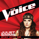 Stay With Me (The Voice Performance)/Juliet Simms