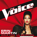 Walk Like An Egyptian (The Voice Performance)/Erin Martin
