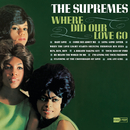 Where Did Our Love Go: 40th Anniversary Edition/The Supremes