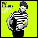 Young Love/Mat Kearney