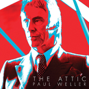 The Attic/Paul Weller