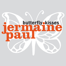 Butterfly Kisses/Jermaine Paul