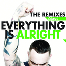Everything Is Alright (The Remixes) (feat. Fashion Beat Team)/DJ Nano