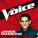 Just The Way You Are (The Voice Performance)/James Massone
